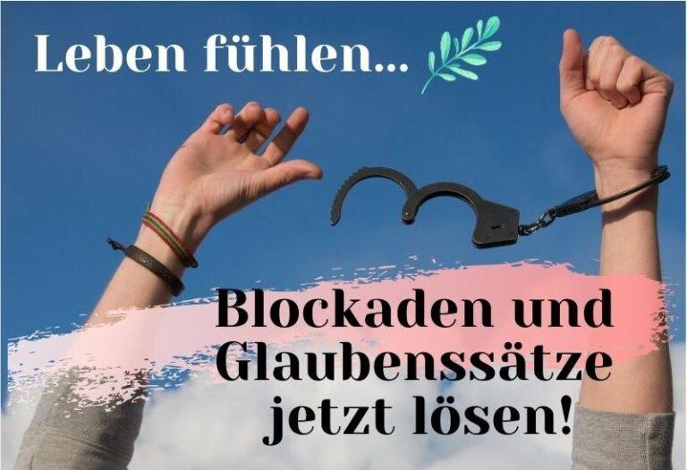 Blockaden und Glaubenssätze lösen